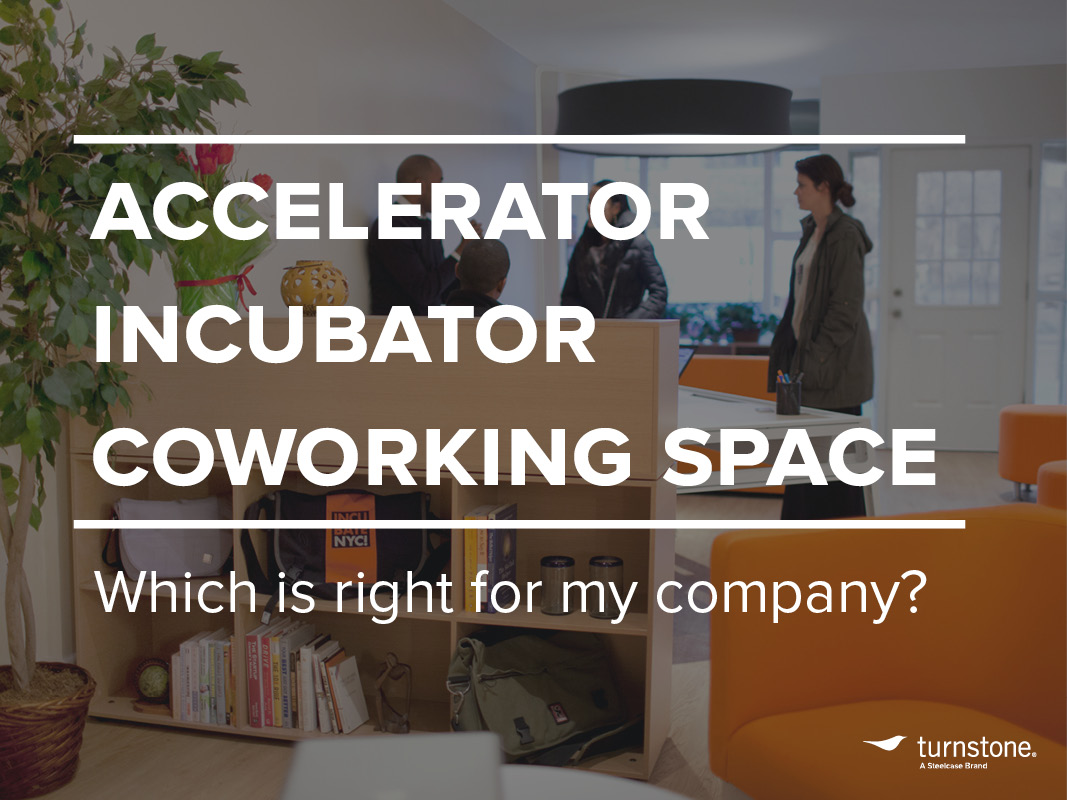 Accelerator, incubator or coworking space: which is right for my company?